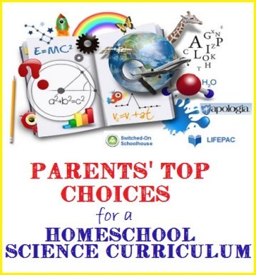 Homeschool science curriculum - parent's top choices