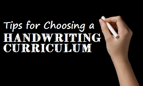 tips for choosing a handwriting curriculum graphic