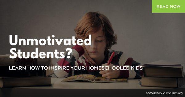 Unmotivated Students benefits of homeschooling