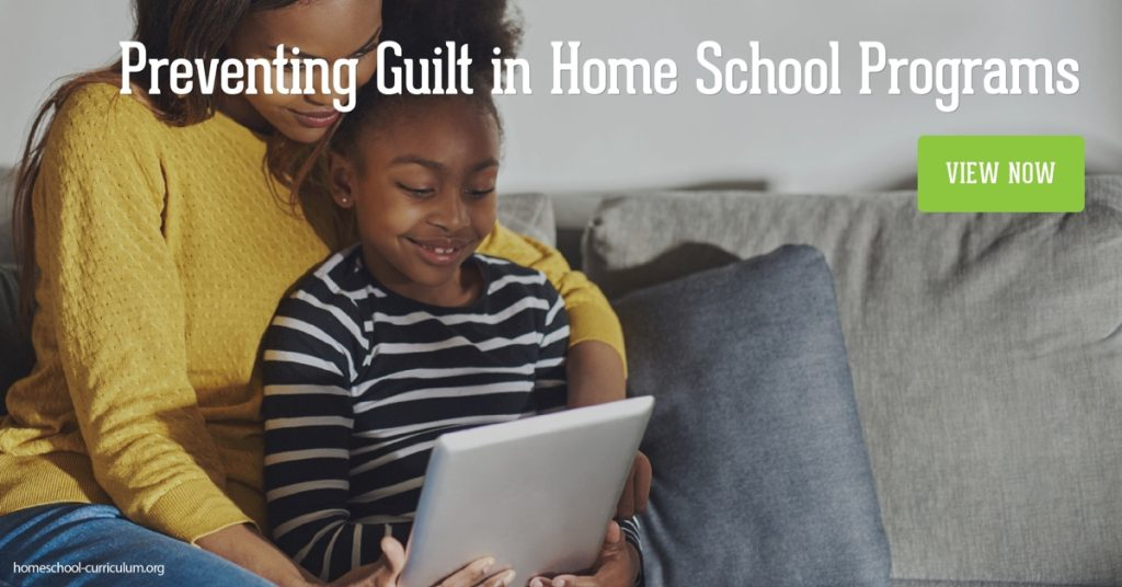 Preventing Guilt in Home School Programs